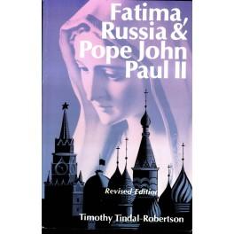 Fatima, Russia and Pope John Paul II