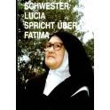Schwester Lucia spricht über Fatima 1