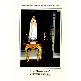 Our Memories of Sister Lucia