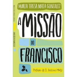 A Missão do Francisco