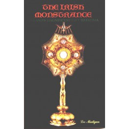 The Irish Monstrance: Ireland's Magnificent Gift to Fatima