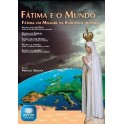 Fatima in the world: A Miracle in Europe, the History