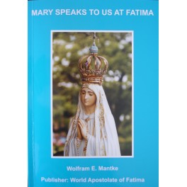 Mary speaks about us at Fatima