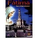 Fatima, Place of Hope and Peace
